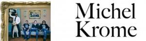lien vers le facebook de MICHEL KROME